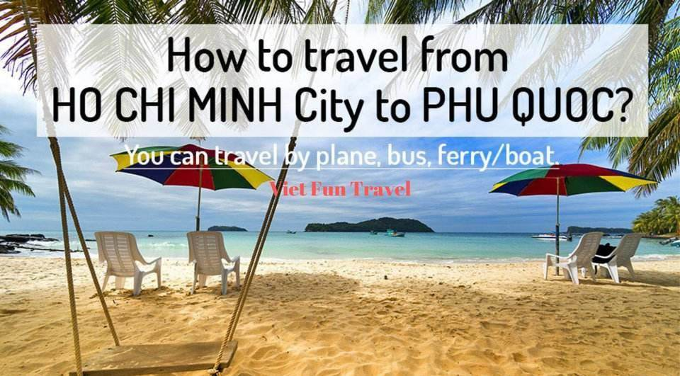 How to get from Ho Chi Minh city to Phu Quoc?